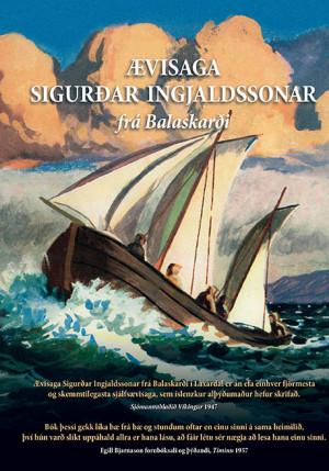 Ævisaga Sigurðar Ingjaldssonar frá Balaskarði
