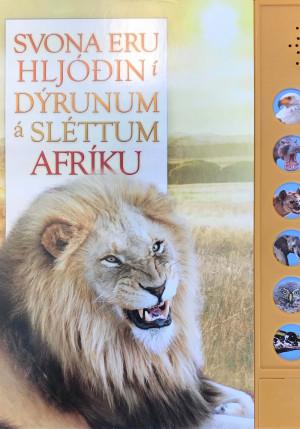 Svona eru hljóðin í dýrunum á sléttum Afríku