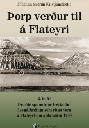 Þorp verður til á Flateyri: 3. bók
