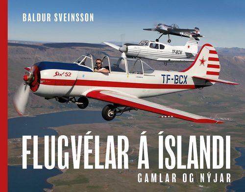 Flugvélar á Íslandi - gamlar og nýjar
