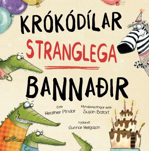 Krókódílar stranglega bannaðir