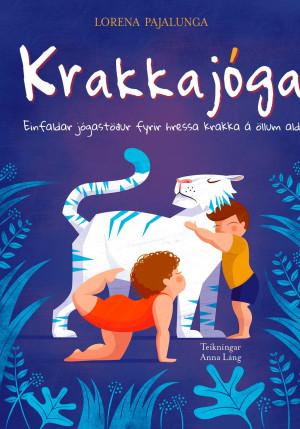Krakkajóga: Einfaldar jógastöður fyrir hressa krakka á öllum aldri