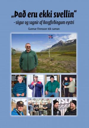 """""""Það eru ekki svellin"""" - Sögur og sagnir af Borgfirðingum eystri"""