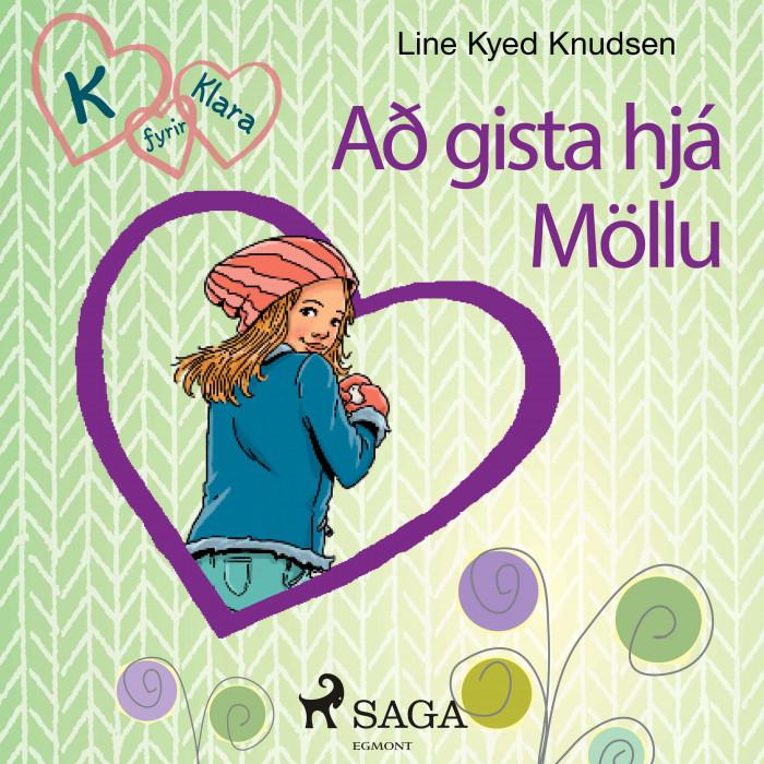 K fyrir Klara 4 – Að gista hjá Möllu