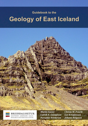 Guidebook to the Geology of East Iceland
