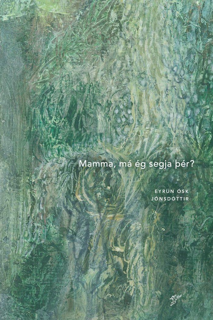 Mamma, má ég segja þér?