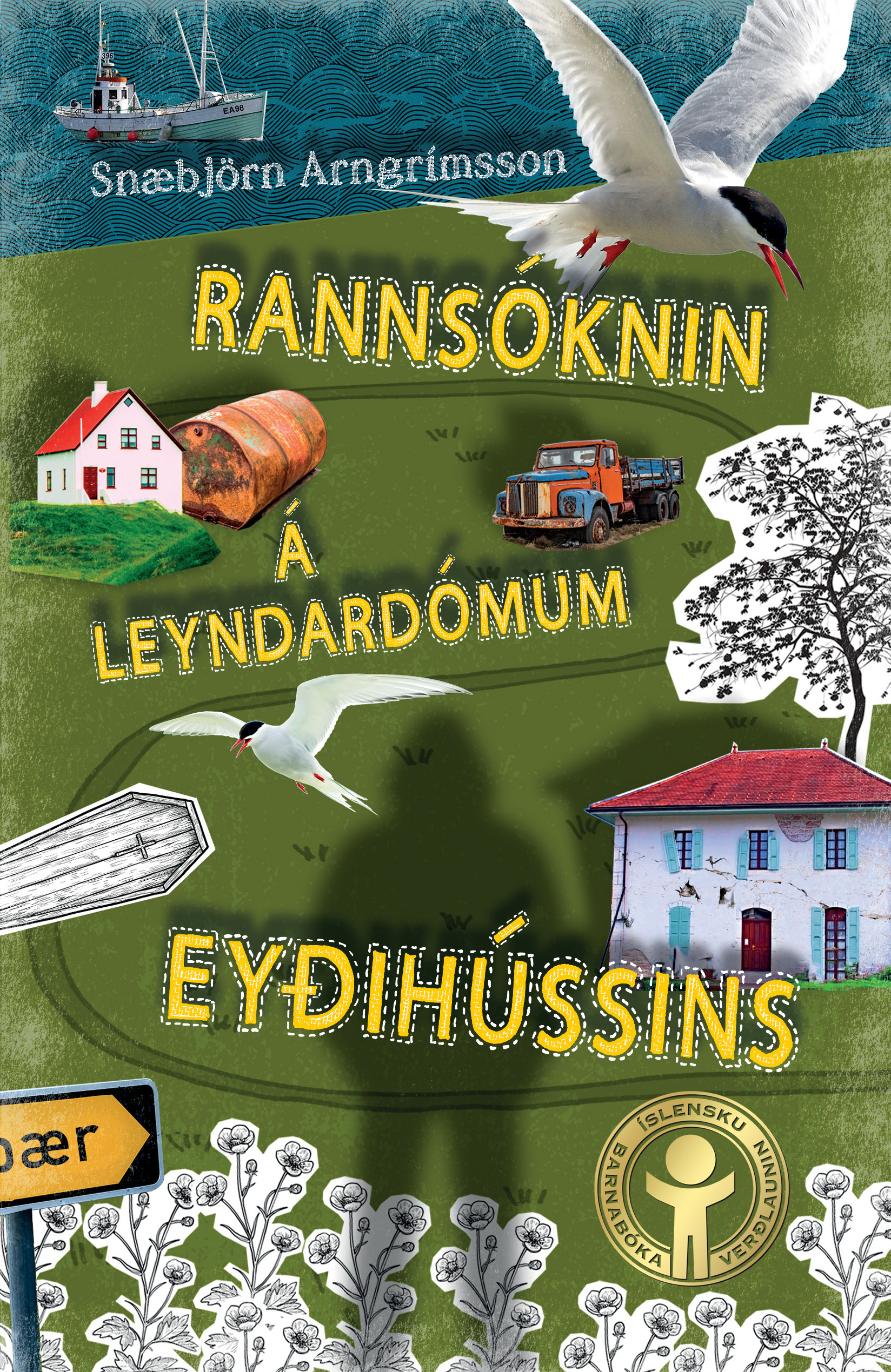 Rannsóknin á leyndarmáli Eyðihússins