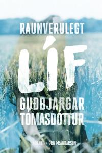 Raunverulegt líf Guðbjargar Tómasdóttur