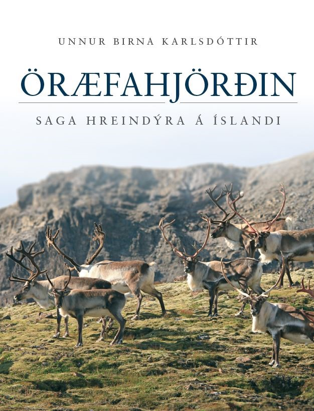 Öræfahjörðin. Saga hreindýra á Íslandi