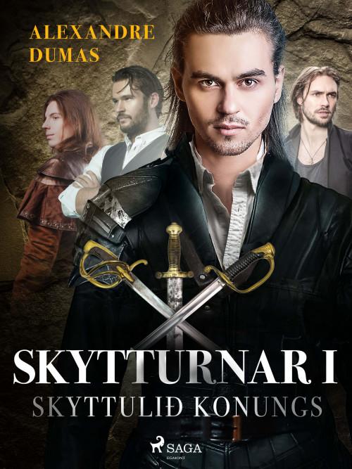 Skytturnar I: Skyttulið konungs