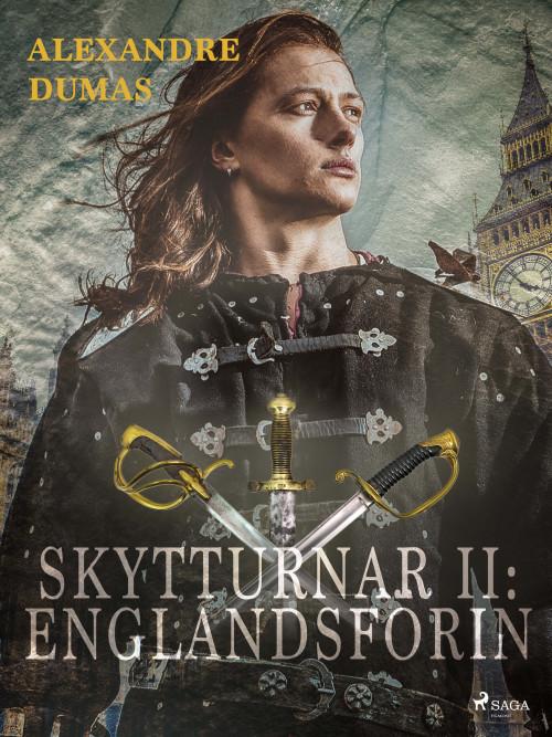 Skytturnar II: Englandsförin
