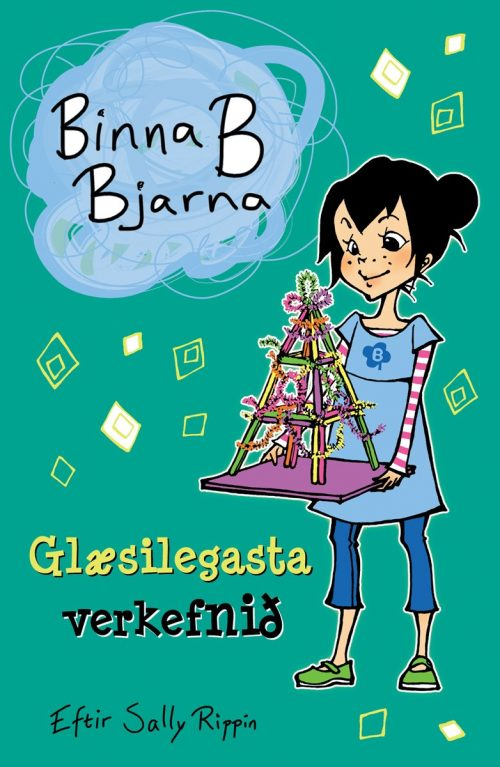 Binna B. Bjarna - Glæsilegasta verkefnið