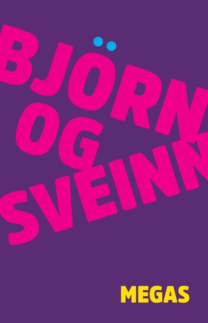 Björn og Sveinn