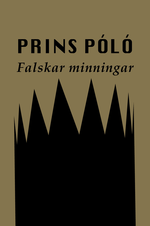Prins Póló – Falskar minningar