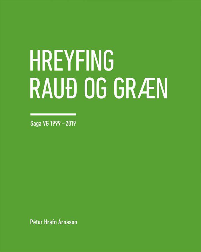 Hreyfing rauð og græn - saga VG 1999-2019