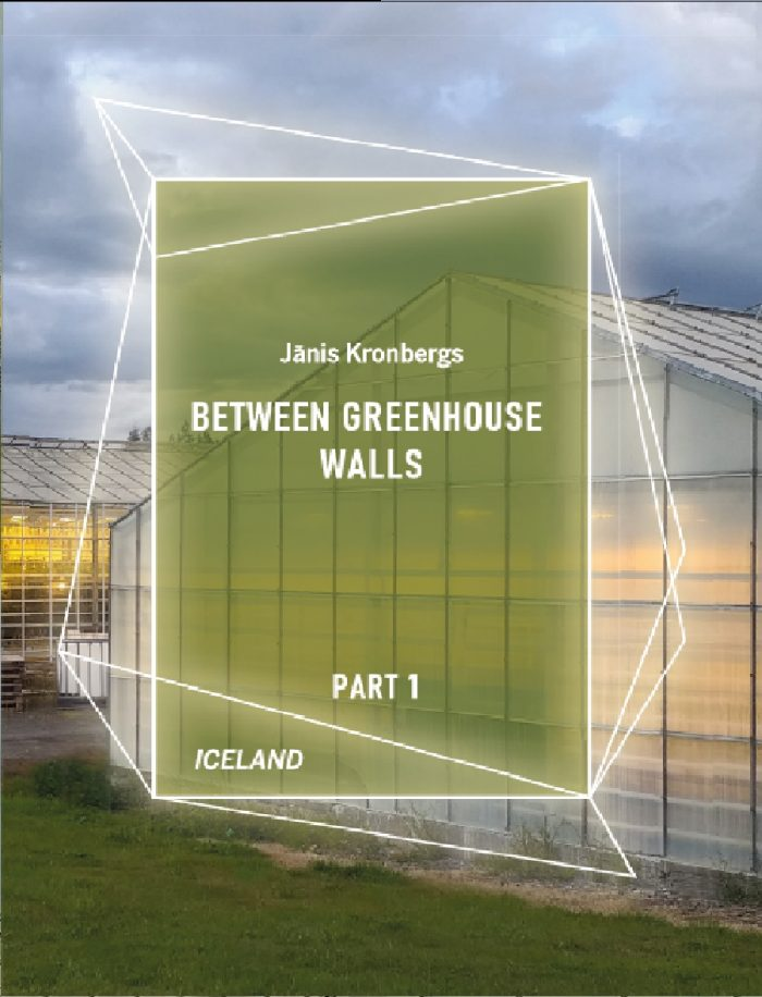Between Greenhouse Walls: part 1
