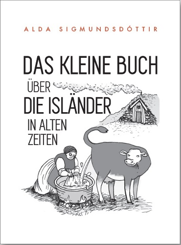 Das Kleine Büch über die Isländer in Alten Zeiten