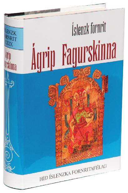 Ágrip af Noregskonungasögum - Fagurskinna Noregs konunga tal: Íslenzk fornrit XXIX