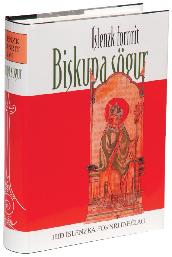 Biskupa sögur II: Íslenzk fornrit XVI