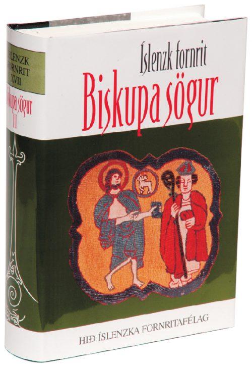 Biskupa sögur III: Íslenzk fornrit XVII