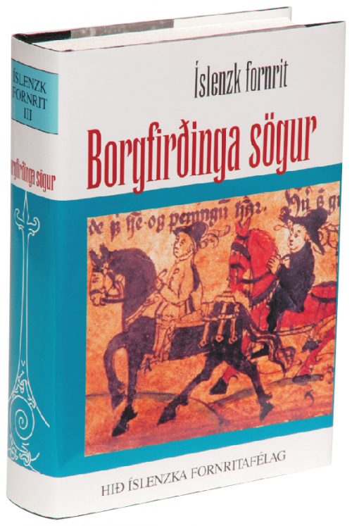 Borgfirðinga sögur: Íslenzk fornrit III