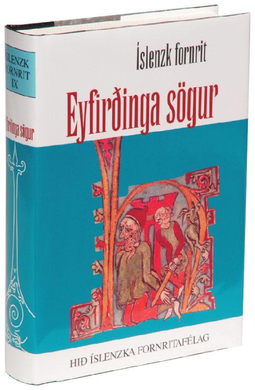 Eyfirðinga sögur: Íslenzk fornrit IX
