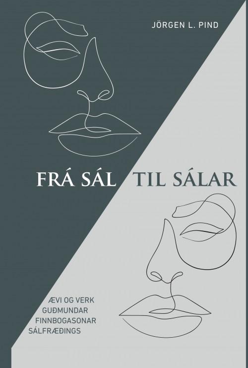 Frá sál til sálar: Ævi og verk Guðmundar Finnbogasonar sálfræðings