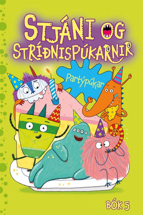 Stjáni og stríðnispúkarnir - Partýpúkar