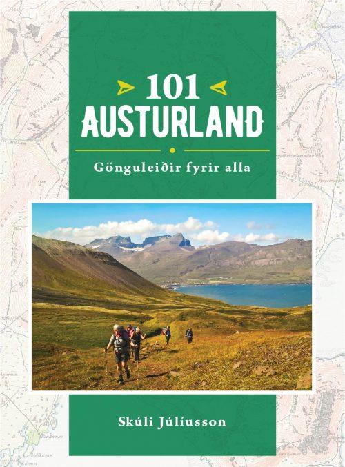 101 Austurland - Gönguleiðir fyrir allra