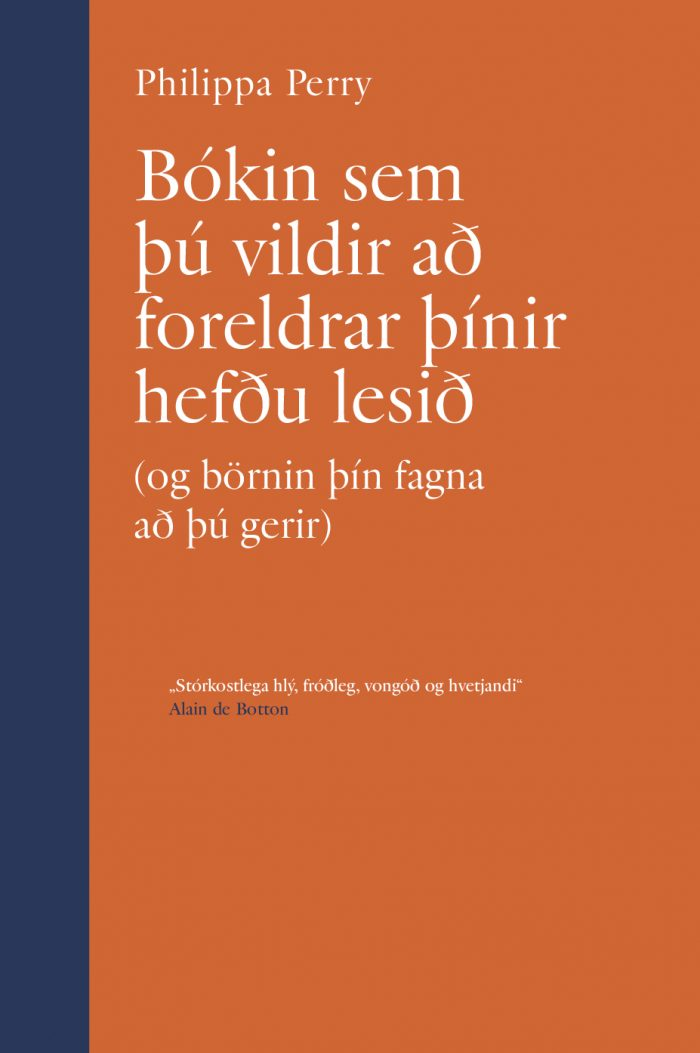 Bókin sem þú vildir að foreldrar þínir hefðu lesið