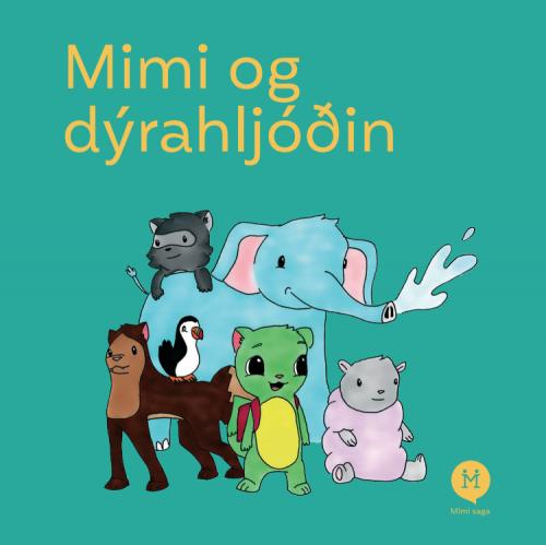 Mimi og dýrahljóðin