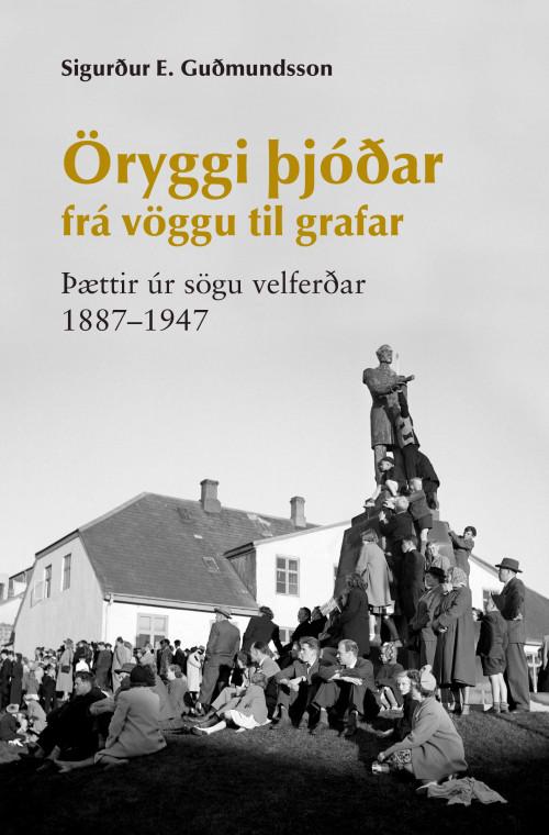Öryggi þjóðar frá vöggu til grafar