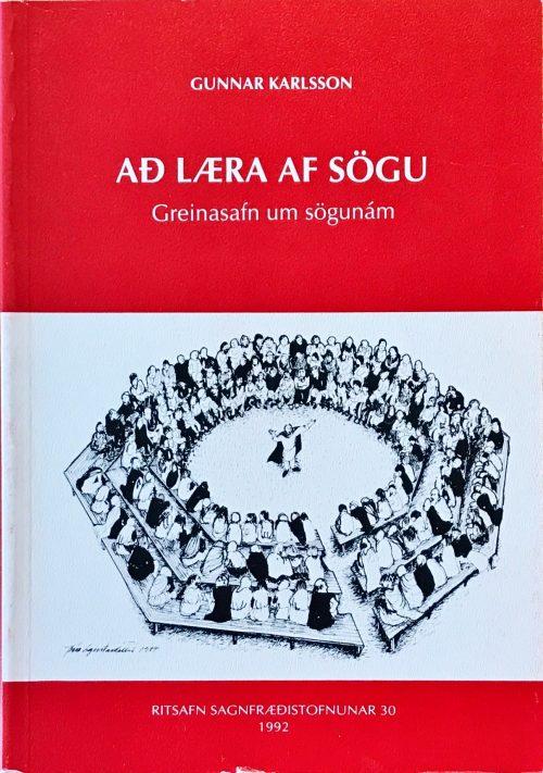 Að læra af sögu: Greinasafn um sögunám