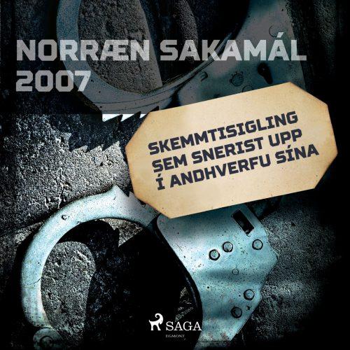 Skemmtisigling sem snerist upp í andhverfu sína - Norræn sakamál 2007