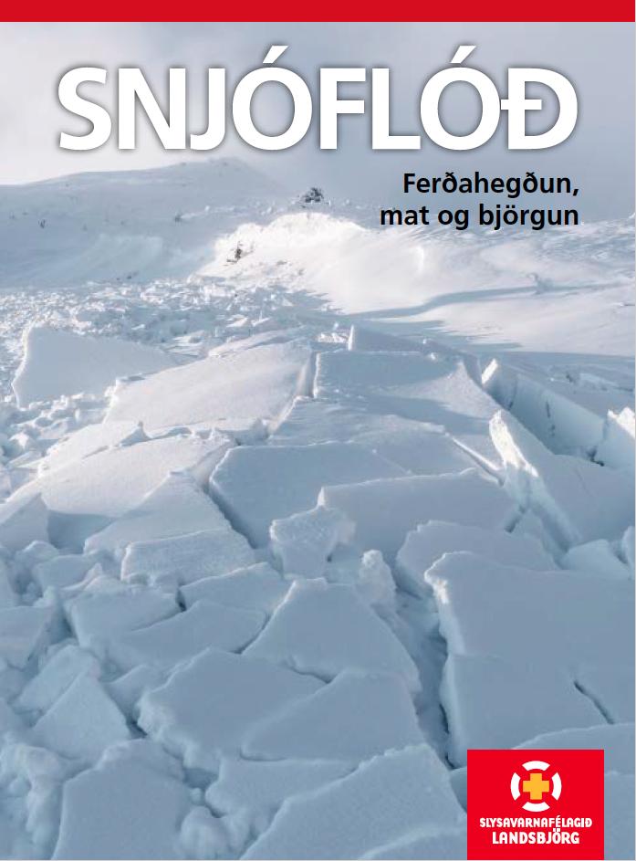 Snjóflóð: Ferðahegðun, mat og björgun