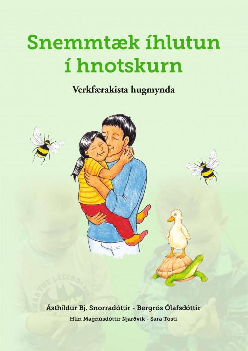 Snemmtæk íhlutun í hnotskurn - Verkfærakista hugmynda
