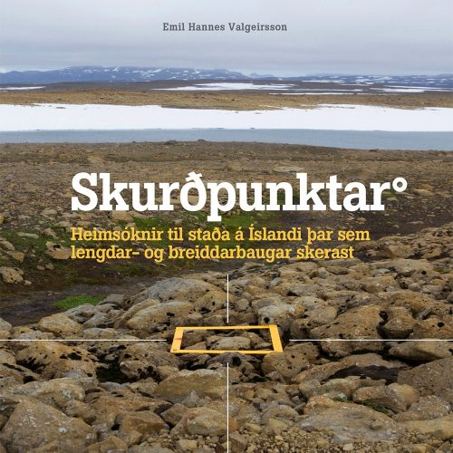 Skurðpunktar - Heimsóknir til staða á Íslandi þar sem lengdar- og breiddarbaugar skerast