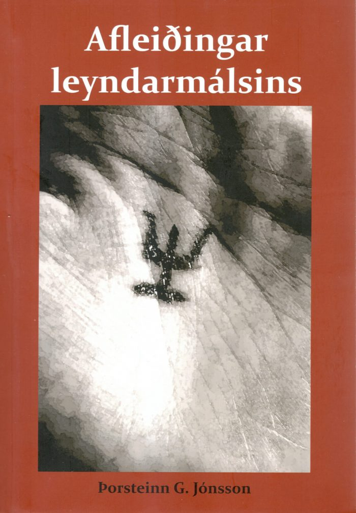 afleiðingar leyndarmálsins