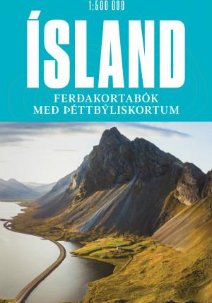 Ísland - Ferðakortabók með þéttbýliskortum