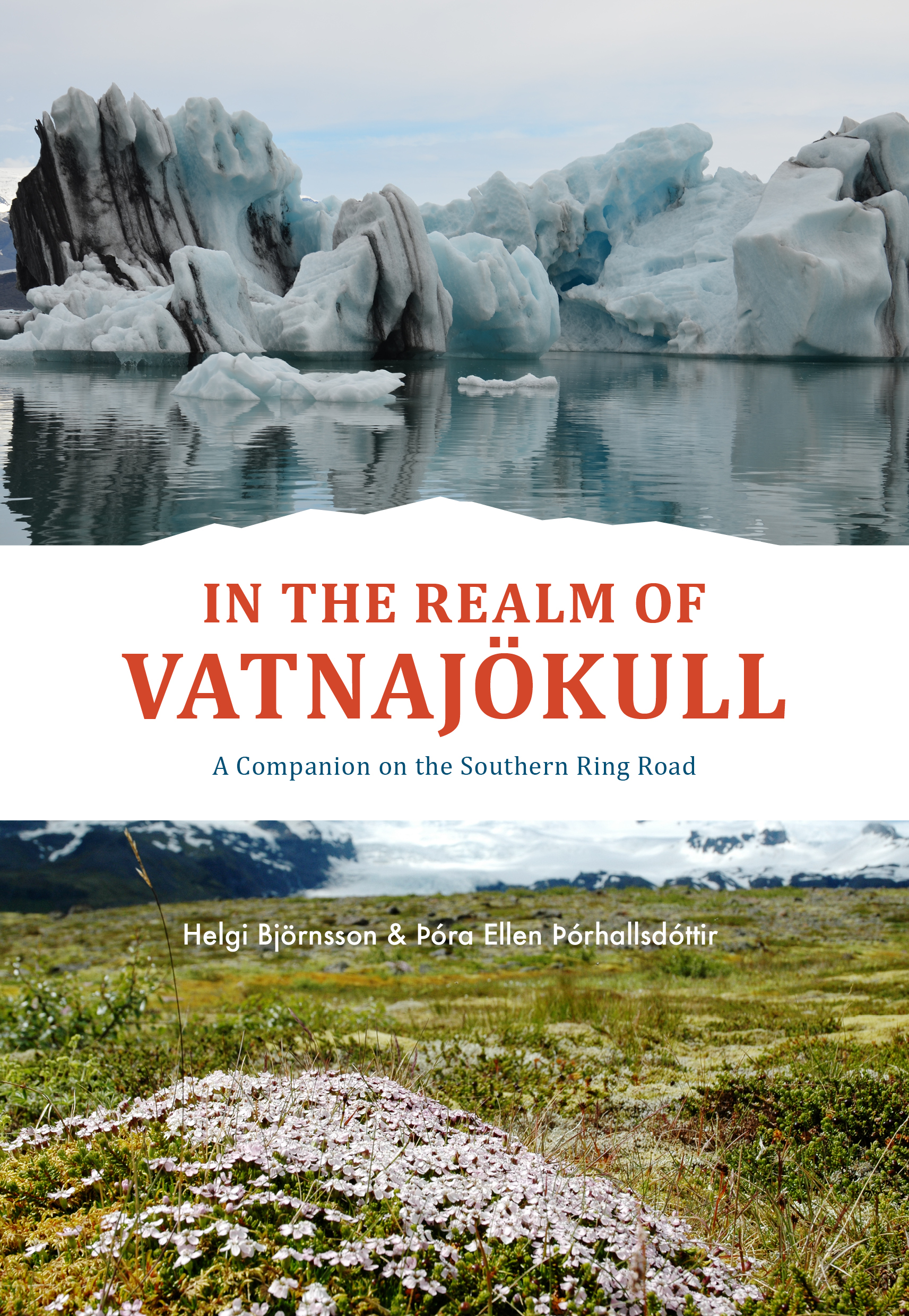 In the realm of Vatnajökull – A companion on the Southern Ring Road